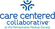 Care Centered Collaborative at the Pennsylvania Medical Society